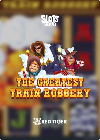 The Greatest Train Robbery Slot Review