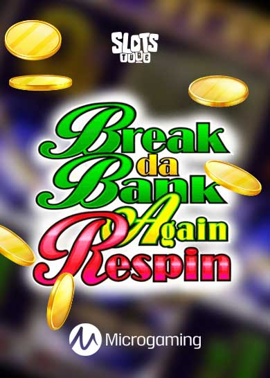 Break da Bank Again Respin Free Play