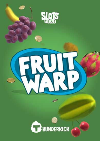 Fruit Warp Slot Free Play