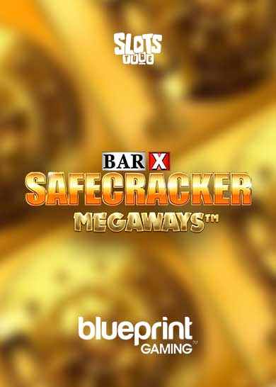 Bar-X Safecracker Megaways Free Play