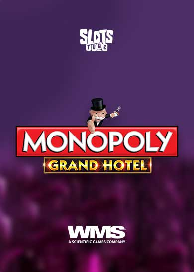 Monopoly Grand Hotel Slot Free Play
