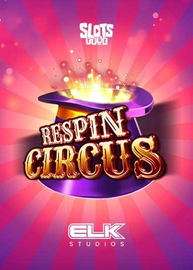 Respin Circus Slot Free Play