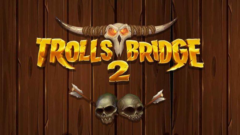 Trolls Bridge 2 Free Play Demo