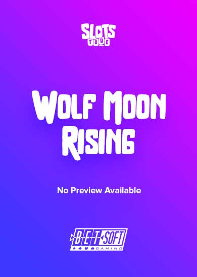 Wolf Moon Rising Slot Free Play