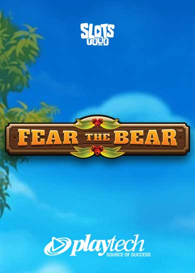 Fear the Bear Slot Free Play