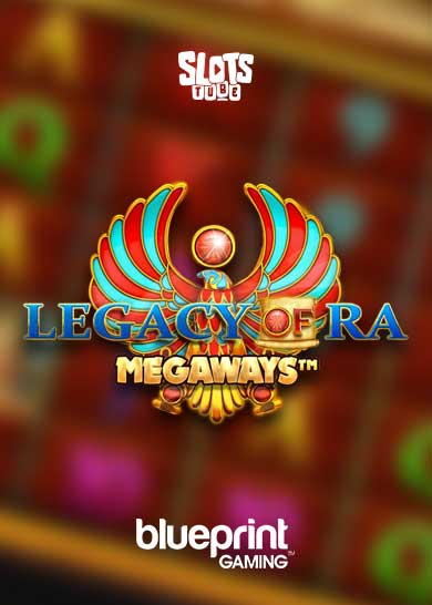 Legacy of Ra Megaways Slot Free Play