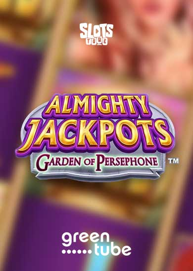 Almighty Jackpots Garden of Persephone Slot Review