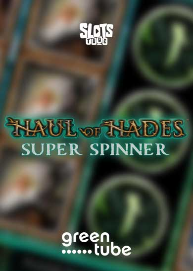Haul of Hades Super Spinner Slot Review