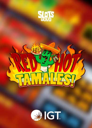 Red Hot Tamales slot free play