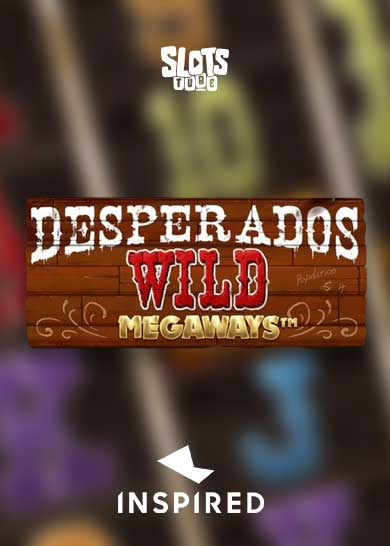 Desperados-Wild Megaways slot free play