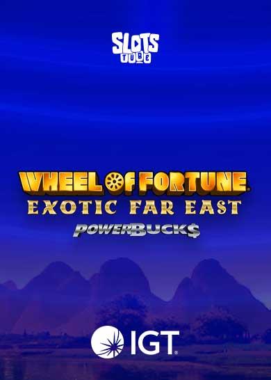 Powerbucks Wheel of Fortune Exotic Far East