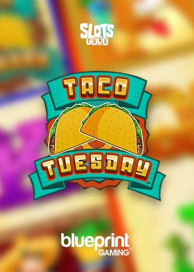 Taco Tuesday slot free play