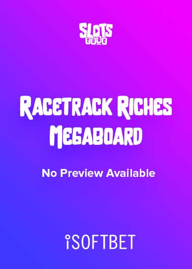 Racetrack Riches Megaboard slot free play