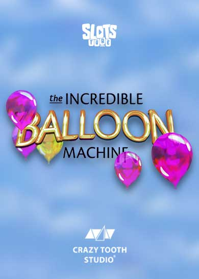 The Incredible Balloon Machine slot free play