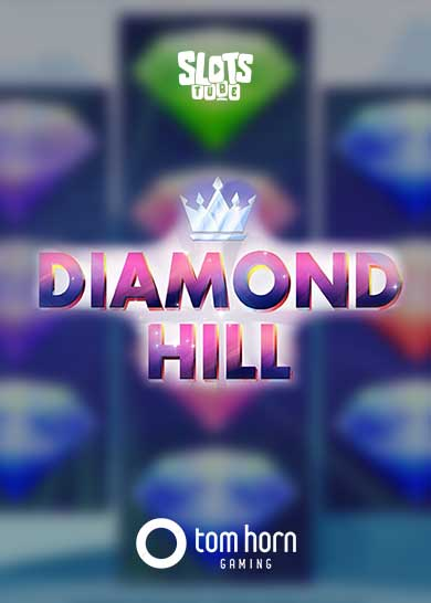 Diamond Hill Slot Free Play