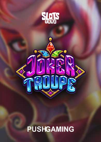Joker Troupe Slot Free Play
