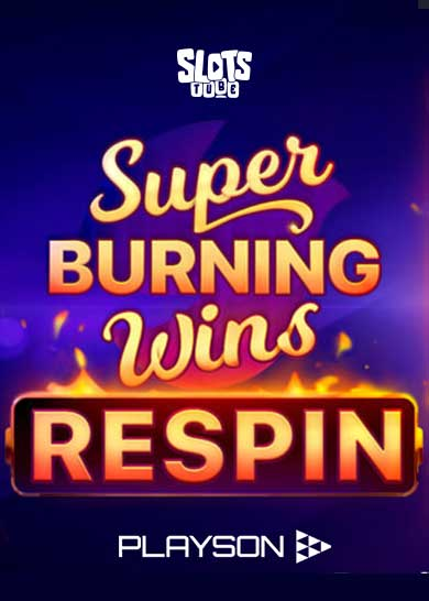 Super Burning Wins Respin Slot Free Play