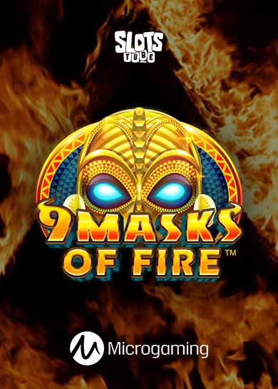 9 Masks of Fire Slot Free Play