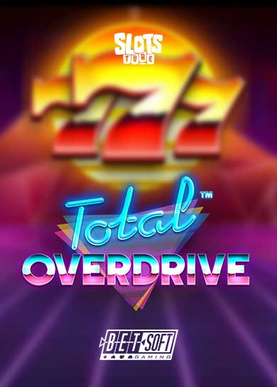 Total Overdrive Slot Free Play