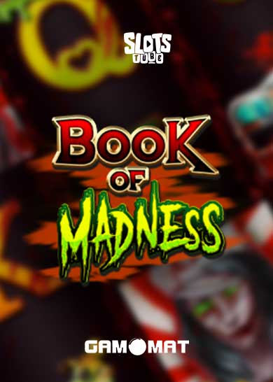 Book of Madness Slot Free Play