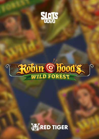 Robin Hoods Wild Forest Slot Free Play