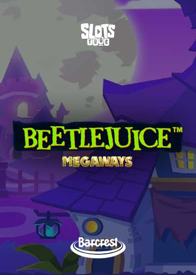 Beetlejuice Megaways Slot Free Play