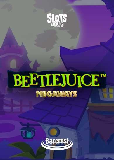 Beetlejuice Megaways Slot Free Play