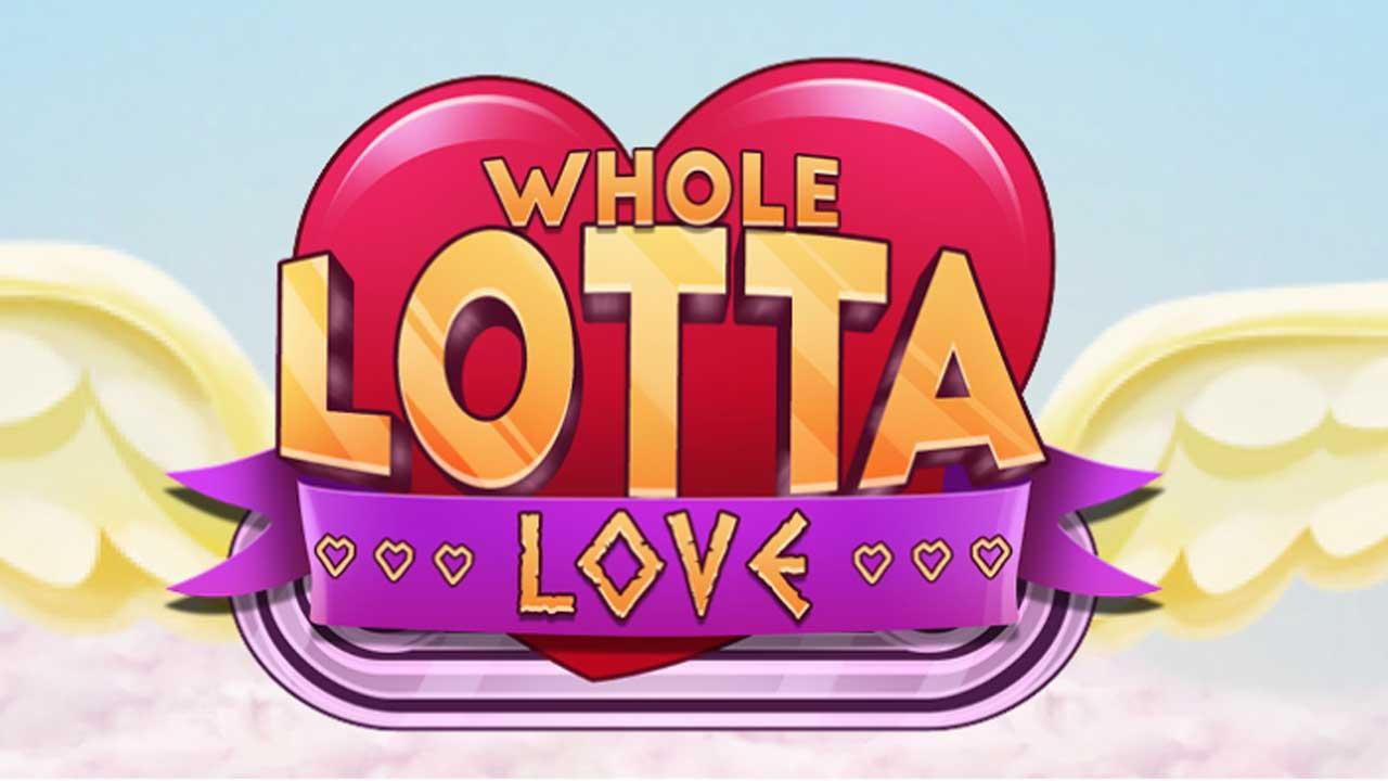 Whole Lotta Love Slot Demo