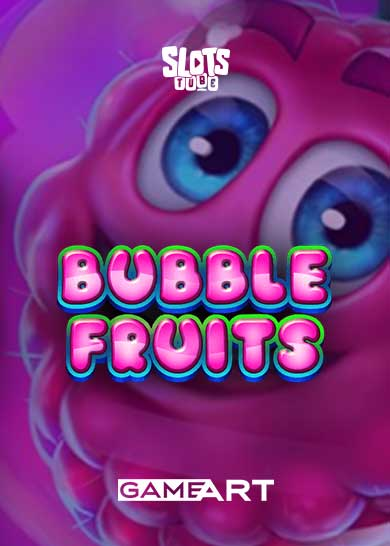 Bubble Fruits Slot Free Play