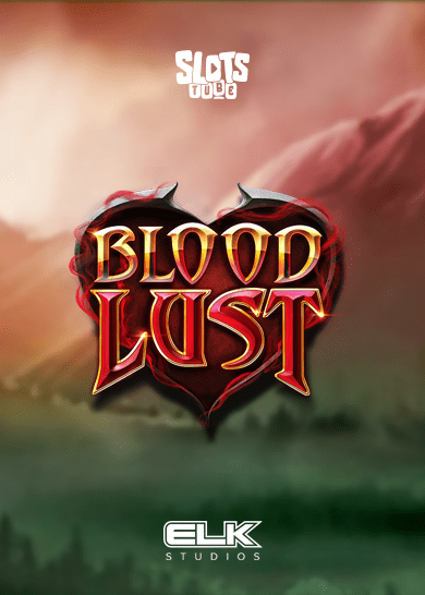 Blood Lust Slot Free Play