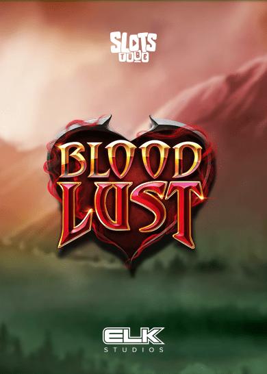 Blood Lust Slot Free Play