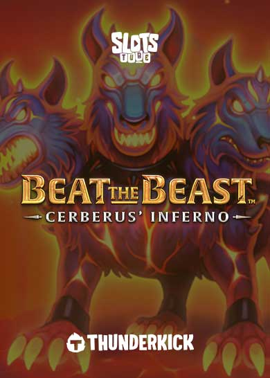 Beat the Beast Cerberus Inferno Slot Free Play