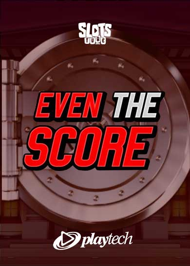 Even the Score Slot Free Play