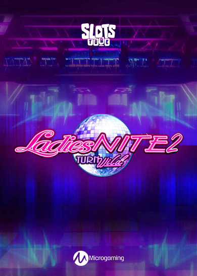 Ladies-Nite-2-Turn-Wild-thumbnail