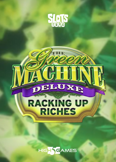 The-Green-Machine-Deluxe-Racking-Up-Riches-thumbnail
