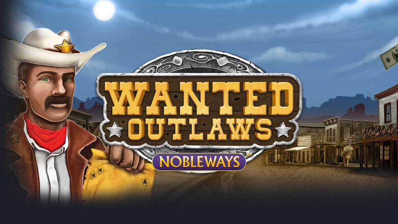 wanted-outlaws-nobleways-game-preview